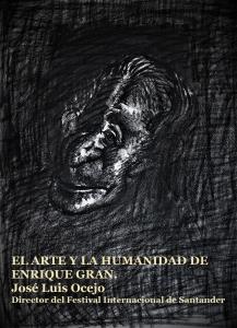 EL ARTE Y LA HUMANIDAD DE ENRIQUE GRAN