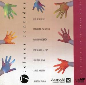 7 Colores Contados/2009. Exposición colectiva Enrique Gran