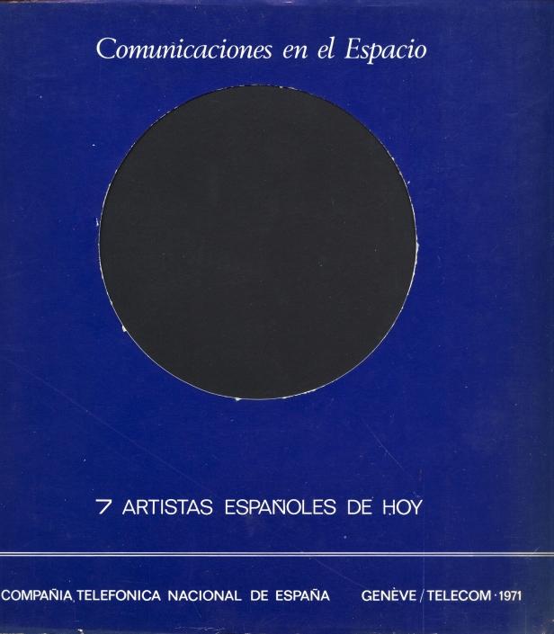 Comunicaciones en el espacio. 7 Artistas españoles de hoy/1971. Exposición colectiva Enrique Gran