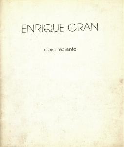 Enrique Gran. Pintura 1981-1987. Exposición individual Enrique Gran