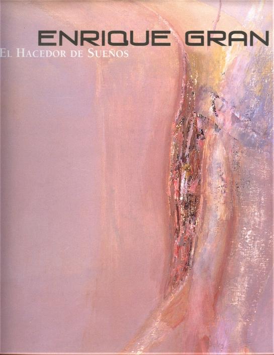 El hacedor de sueños/2005. Publicación Enrique Gran