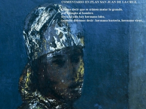 Commentary in line with San Juan de la Cruz