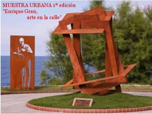 Expo urbana , 1ª edicion. Enrique Gran, arte en la calle. En torno al monumento a Enrique Gran. Santander, 2013