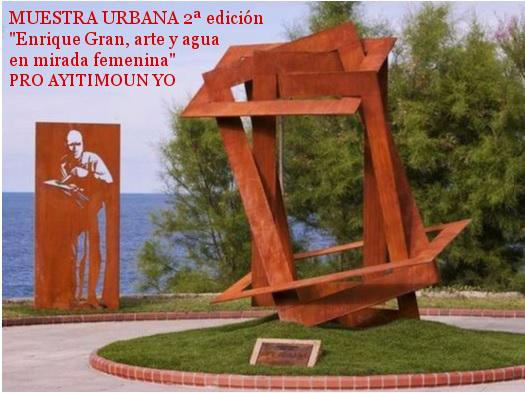 Expo urbana , 2ª edición. Enrique Gran, arte y agua en mirada femenida. Pro Ayitimoun Yo. En torno al monumento a Enrique Gran. Santander, 2014